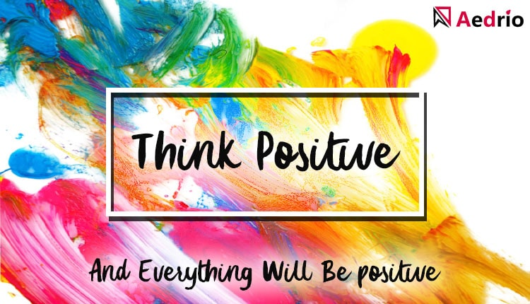 How To Stay Optimistic – Best Positive Thinking Exercises