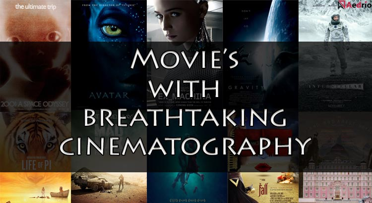 Movies With Breathtaking Cinematography