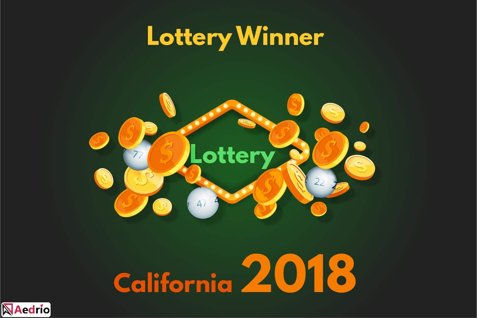 Lottery Winner California 2018 – Success Stories